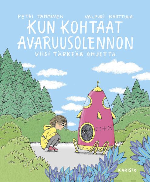 Petri Tamminen Kun kohtaat avaruusolennon lastenkirjan kansi